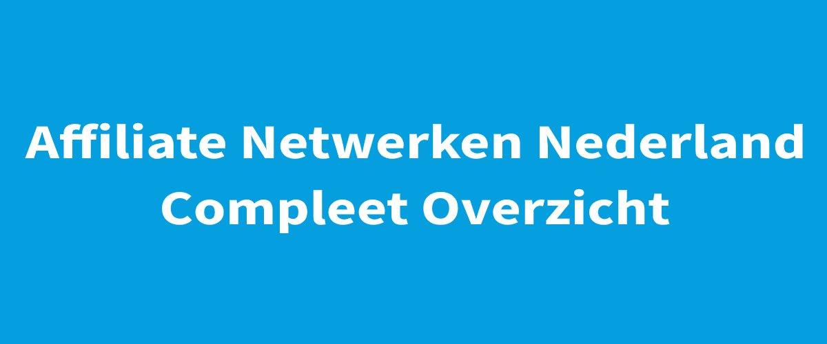 Affiliate Netwerken Nederland